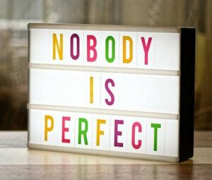 nobody is perfect sign